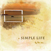 A Simple Life Art Print