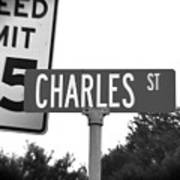Ch - A Street Sign Named Charles Speed Limit 35 Art Print