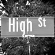 Hi - A Street Sign Named High Art Print