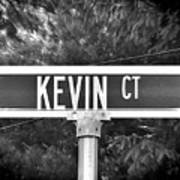 Ke - A Street Sign Named Kevin Art Print