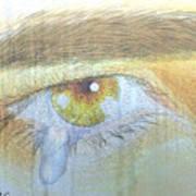 A Teardrop Kissed... Art Print