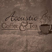 Acoustic Coffee And Tea Signage - 3w Art Print