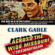 Across The Wide Missouri  Art Print