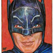 Adam West Is Batman Art Print