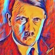 Adolf Hitler, Leaders Of Wwii Series.  Art Print