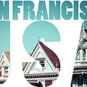 Alamo Square, San Francisco, Usa  Art Print