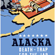 Alaska Death Trap Art Print