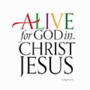 Alive In Christ Art Print