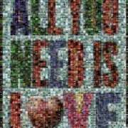 All You Need Is Love Mosaic Art Print