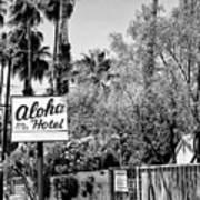 Aloha Hotel Bw Palm Springs Art Print