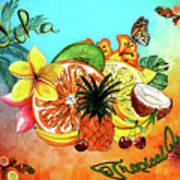 Aloha Tropical Fruits By Kaye Menner Art Print