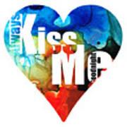 Always Kiss Me Goodnight 6 - Valentine's Day Art Print