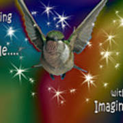 Anything Is Possible With Imagination  Rainbow Art Print