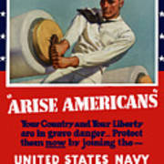 Arise Americans Join The Navy  Art Print
