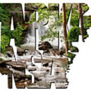 Arkansas Typography - Lake Ann Waterfall - Bella Vista Arkansas Art Print