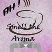 Aroma 2 Art Print