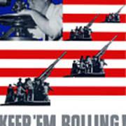 Artillery -- Keep 'em Rolling Art Print