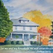 As For Me And My Household We Will Serve The Lord Art Print