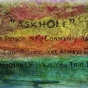 Askhole 6 Art Print