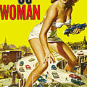Attack Of The 50 Ft. Woman Poster Art Print