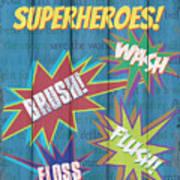Attention Superheroes Art Print