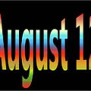 August 12 Art Print