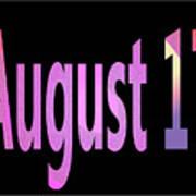 August 17 Art Print