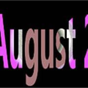 August 2 Art Print