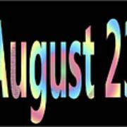 August 23 Art Print