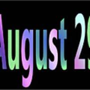 August 29 Art Print