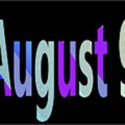 August 9 Art Print