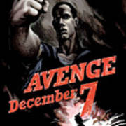 Avenge December 7th Art Print by War Is Hell Store
