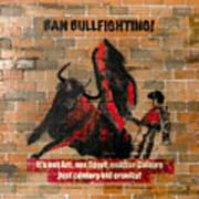 Ban Bullfighting Art Print