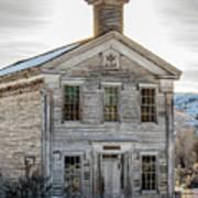 Bannack Schoolhouse And Masonic Temple Art Print