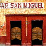 Bar San Miguel Art Print