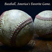 Baseball Americas Favorite Game Art Print