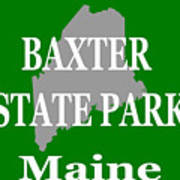 Baxter State Park Pride Art Print