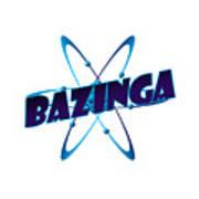 Bazinga - Big Bang Theory Print by Bleed Art