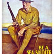 Be A Sea Soldier - Us Marine Art Print