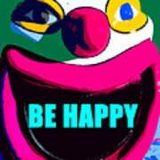 Be Happy Clown 2 Art Print