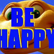 Be Happy Dino Art Print