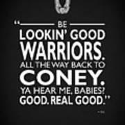 Be Lookin Good Warriors Art Print