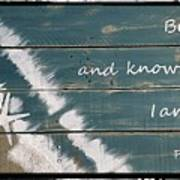 Be Still And Know That I Am God. Art Print