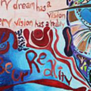 Be Ur Reality Art Print