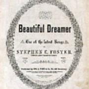 Beautiful Dreamer, By Stephen Foster Art Print