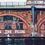 Berlin Street Art - Pull The Plug Art Print