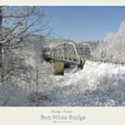 Bert White Bridge Poster Art Print