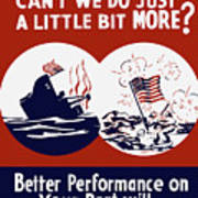 Better Performance On Your Part Will Turn The Tide - Ww2 Art Print