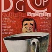 Big Cup Art Print