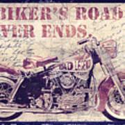 Biker's Road Never Ends Art Print